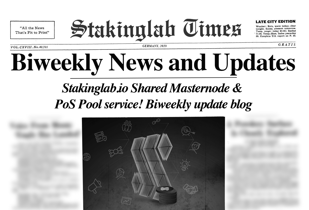 Stakinglab.io Shared Masternode & PoS Pool service! Biweekly update blog 01/01/2019