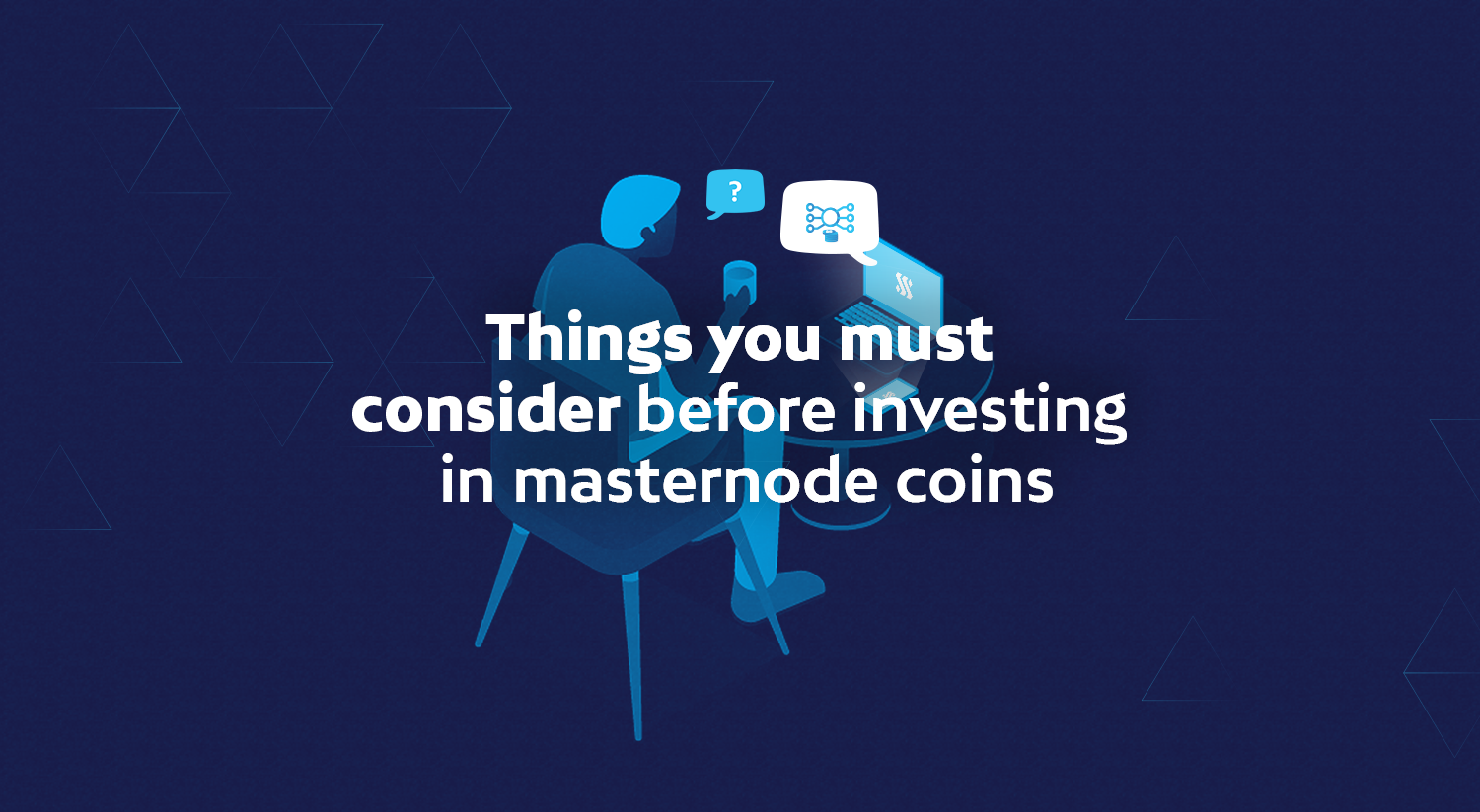 Things you must consider before investing in masternode coins