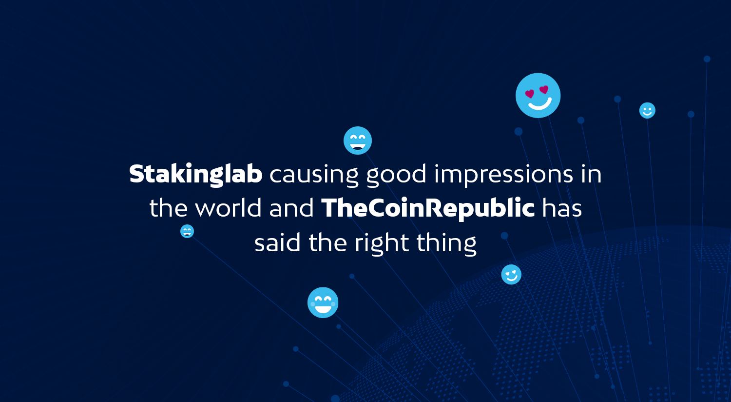 Stakinglab causing good impressions in the world and TheCoinRepublic confirmed