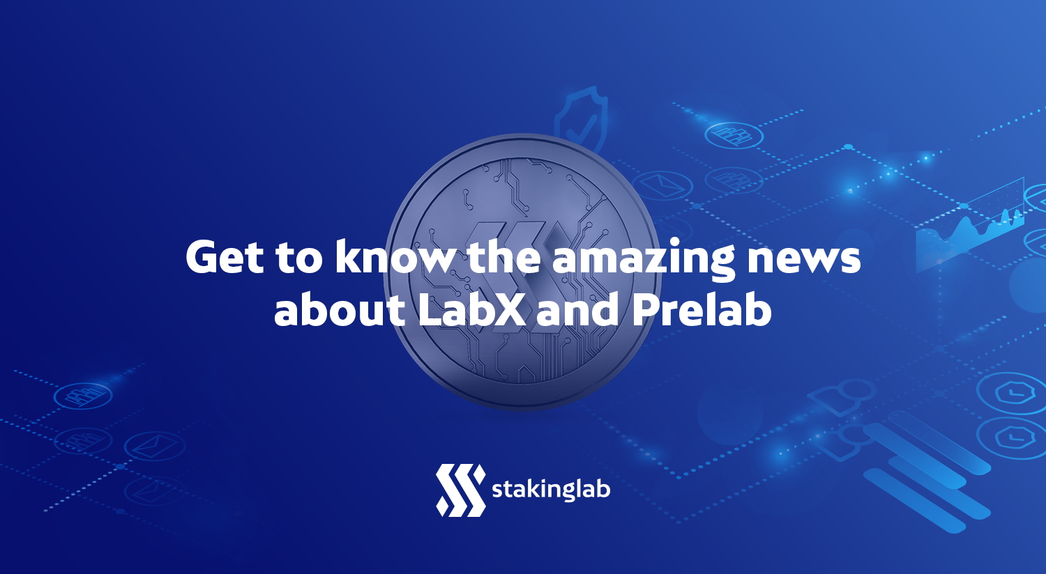 Get to know the amazing news about LabX and Prelab