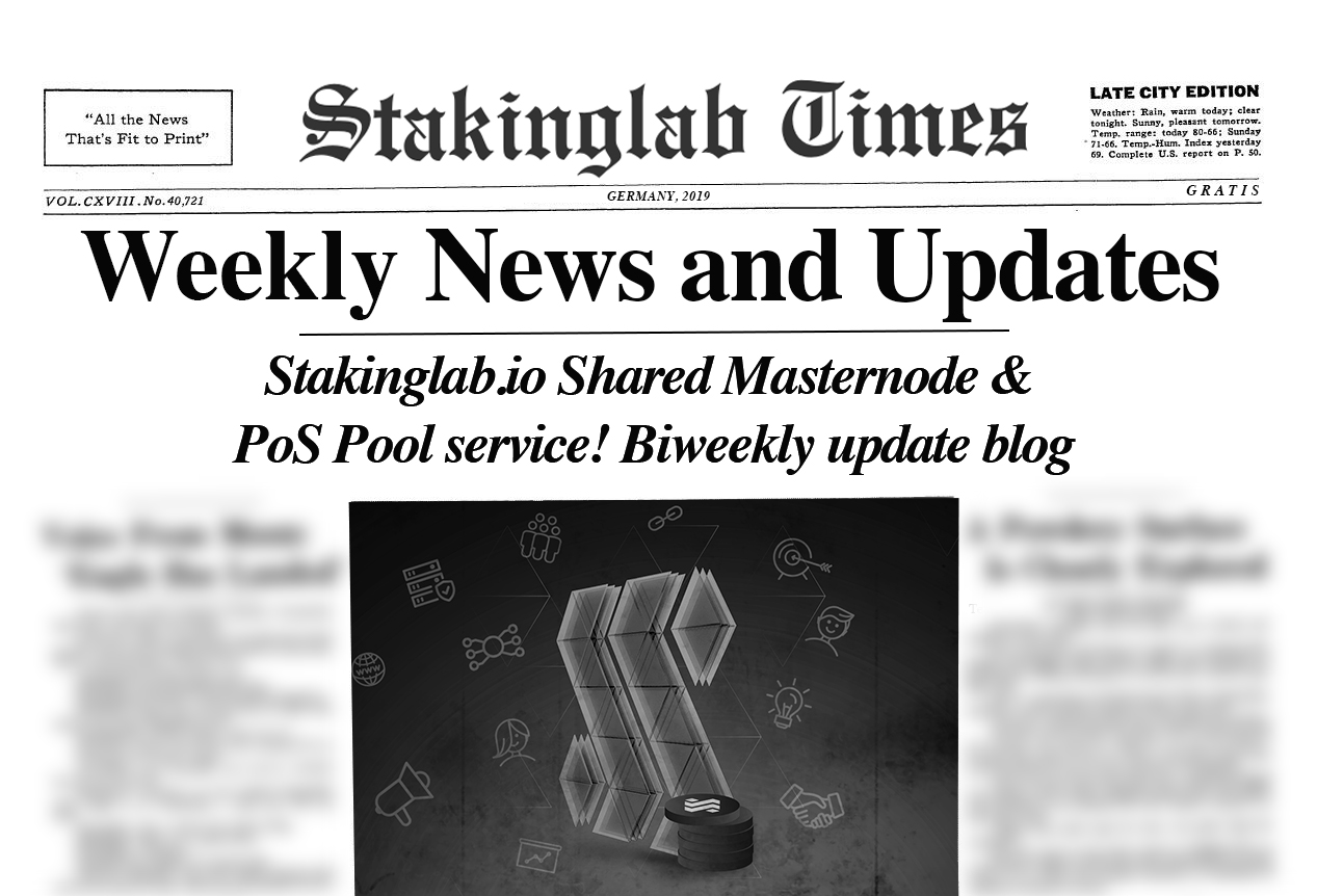 Stakinglab.io Shared Masternode & PoS Pool service! Weekly update blog 06/04/2019